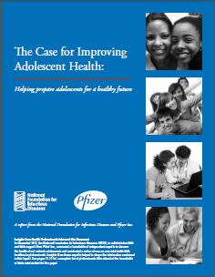 The Case for Improving Adolescent Health