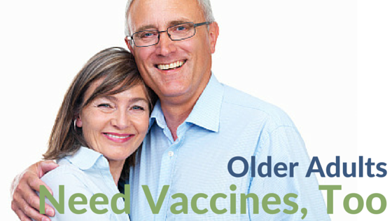 Older Adults Need Vaccines, Too!