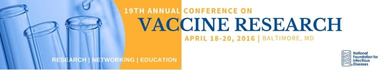 2016 Annual Conference on Vaccine Research: News Round-Up